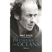 J'ai chevauché les océans (LA TRAVERSEE DE) (French Edition)
