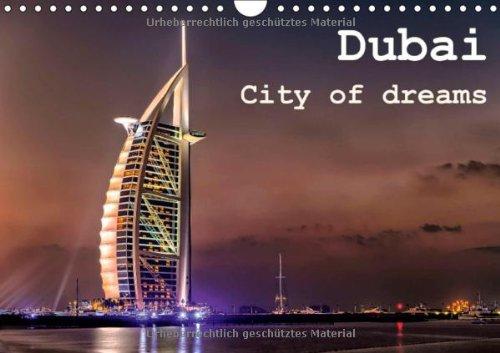 Dubai - City of dreams (Wandkalender 2014 DIN A4 quer): Kalender von Dubai (Monatskalender, 14 Seiten)