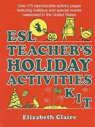 ESL: Teacher's Holiday Activities Kit