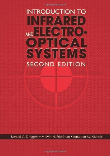 Introduction To Infrared And Electro Optical Systems  Second Edition  Artech Optoelectronics And Applied Optics