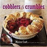 Cobblers and Crumbles, Maxine Clark, 1845972147