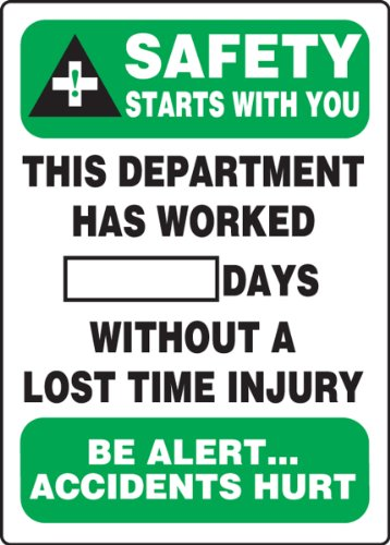 Accuform MSR128PL Plastic Write-A-Day Safety Scoreboard, Legend 'SAFETY STARTS WITH YOU - THIS DEPARTMENT HAS WORKED #### DAYS WITHOUT A LOST TIME INJURY - BE ALERT...ACCIDENTS HURT', 20' Length x 14' Width x 0.125' Thickness, Green/Black on White