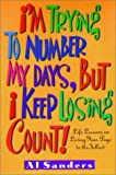 I'm Trying to Number My Days, but I Keep Losing Count!, Al Sanders, 1578560527