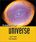 In Quest of the Universe, Kuhn, Karl F., 0763712299