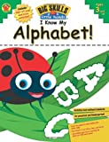 I Know My Alphabet!, Grades Preschool - K, , 1609963431