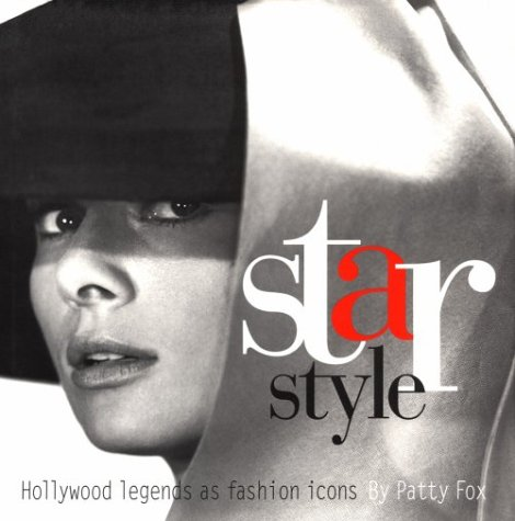 [Star Style: Hollywood Legends as Fashion Icons] (Dance Studio Costumes Companies)