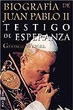 Biografia de Juan Pablo II, George Weigel, 8401013046