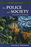 The Police and Society : Touchstone Readings, , 1577664175