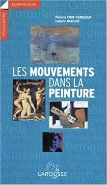 Les mouvements dans la peinture par Fride-Carrassat