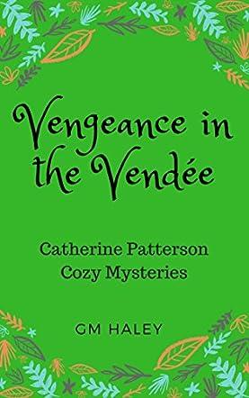 Vengeance in the Vendee