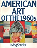 American Art of the 1960s, Sandler, Irving, 0064301796
