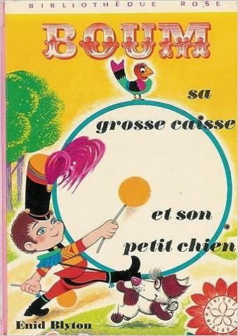 Boum Sa Grosse Caisse Et Son Petit Chien Collection