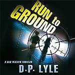Run to Ground   Douglas P. Lyle