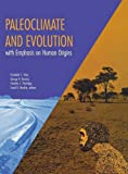 img - for Paleoclimate and Evolution, with Emphasis on Human Origins book / textbook / text book