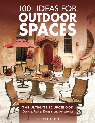 Cheap  1001 Ideas for Outdoor Spaces: The Ultimate Sourcebook: Decking, Paving, Designs &..