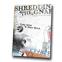 Shreddin the Gnar: Tearin it up for Jesus by Greg Stier (2009-08-02)