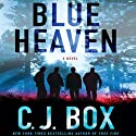 Blue Heaven Audiobook by C. J. Box Narrated by John Bedford Lloyd