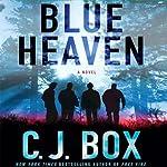 Blue Heaven | C. J. Box