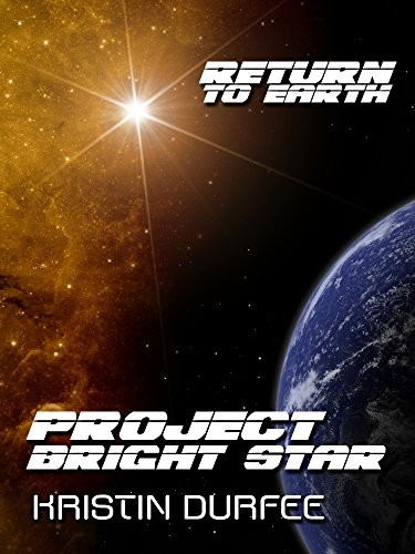 Project Bright Star (Return to Earth)