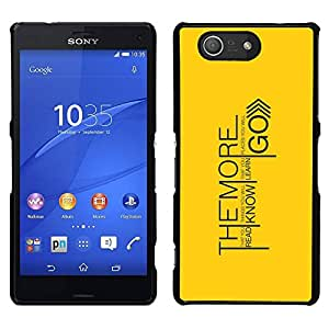 // PHONE CASE GIFT // Duro Estuche protector PC Cáscara Plástico Carcasa Funda Hard Protective Case for Sony Xperia Z3 Compact / The More You Learn Message /