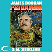 The Privateer: Flight Engineer, Book 2 | James Doohan, S. M. Stirling