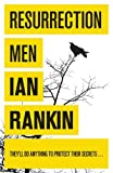 Resurrection Men by Ian Rankin front cover