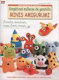 Simpáticos Muñecos De Ganchillo Minis Amigurumis - Número 4: Amazon.es: Luther-Hoffmann, Karola, González Vázquez, Esperanza, Soria Puig, María: Libros