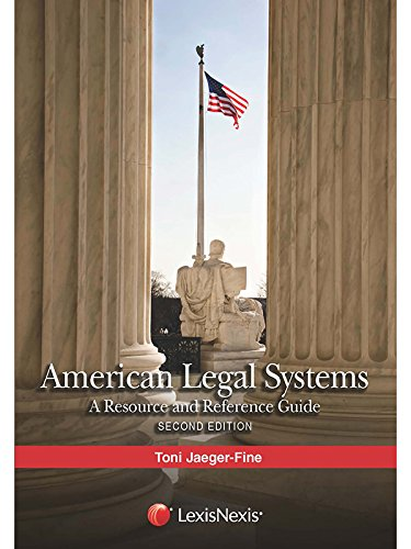 American Legal Systems: A Resource and Reference Guide (2015) -