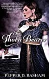 img - for The Thornbearer book / textbook / text book
