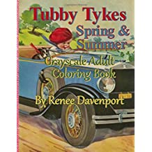 Tubby Tykes Spring & Summer Grayscale Adult Coloring Book
