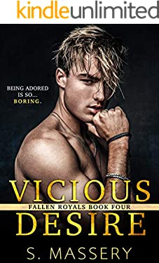 Vicious Desire (Fallen Royals Book 4)