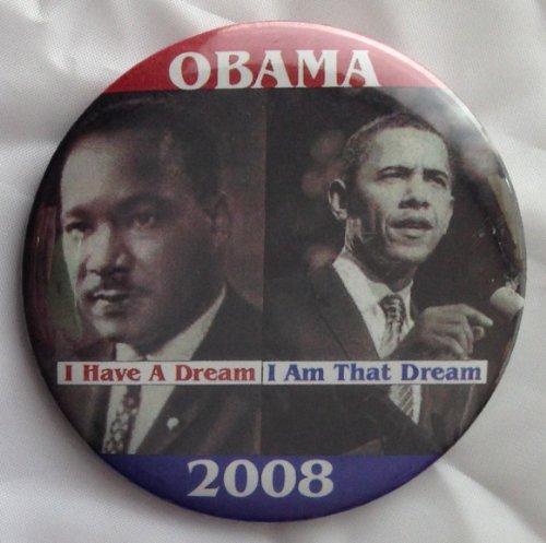 2008 BARACK OBAMA Political Pin Back Button MARTIN LUTHER KING