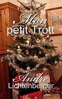 Mon petit Trott (French Edition)
