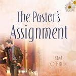 The Pastor's Assignment | Kim O'Brien