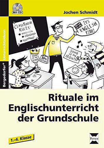 Rituale im Englischunterricht der Grundschule: 1. bis 4. Klasse