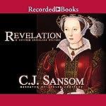 Revelation: A Matthew Shardlake Mystery | C. J. Sansom