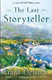 The Last Storyteller, Frank Delaney, 0812979753