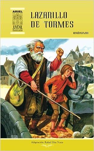 Lazarrillo de Tormes: Volume 13 Ariel Juvenil Ilustrada: Amazon.es: Anónimo, Nelson Jácome, Rafael Díaz Ycaza: Libros