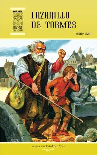 Lazarrillo de Tormes (Ariel Juvenil Ilustrada) (Volume 13) (Spanish Edition) [Anonimo] (Tapa Blanda)