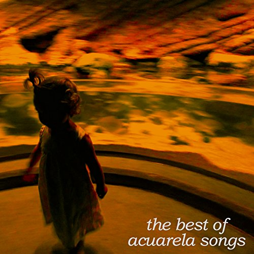 The Best of Acuarela Songs