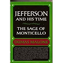 Jefferson and His Time (The Sage of Monticello : Volume Six)
