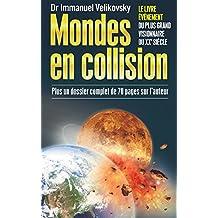 Mondes en collision: Le Livre évènement du plus grand visionnaire du XXe siècle (French Edition)