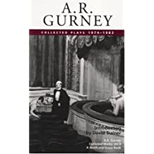 A. R. Gurney: Collected Plays 1974-1983