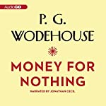 Money for Nothing | P. G. Wodehouse