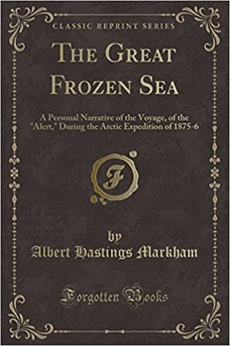 Book The Great Frozen Sea: A Personal Narrative of the Voyage, of the