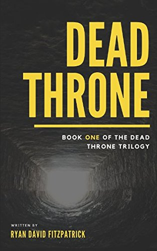 Dead Throne: Book One of the Dead Throne Trilogy