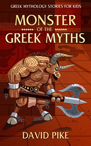 Greek Mythology stories for kids: Monsters of the Greek Myths (Greek Stories for Young Children)