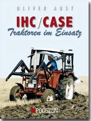 IHC   Case Traktoren Im Einsatz
