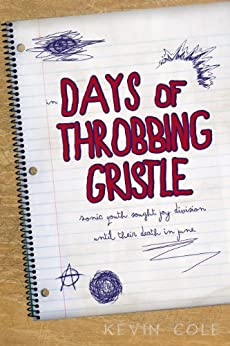 Days of Throbbing Gristle by [Cole, Kevin]