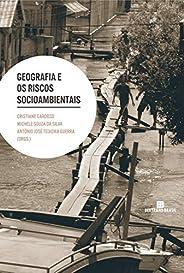 Geografia e os riscos socioambientais